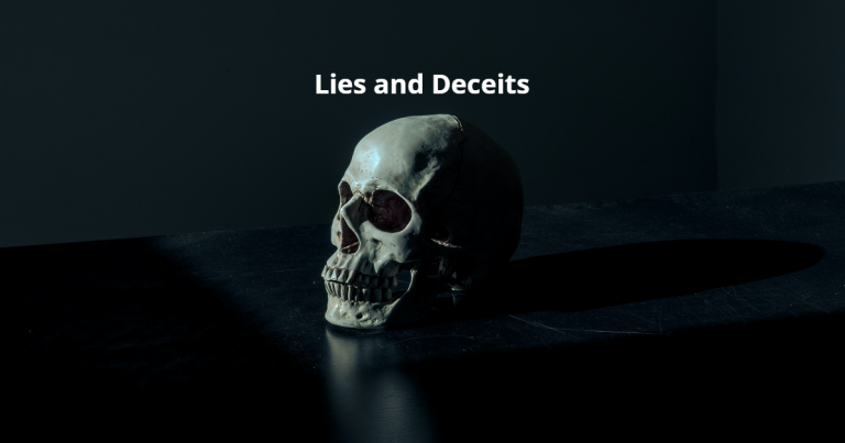 Lies and Deceits